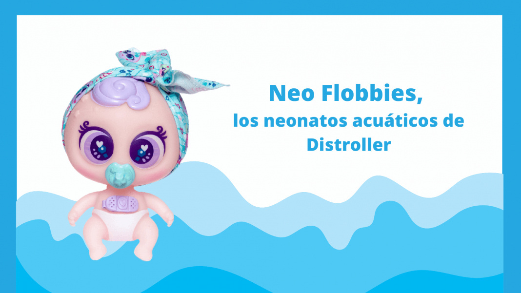 Neo Flobbies, los neonatos acuáticos de Distroller